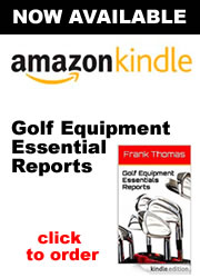Frank Thomas Golf Equipment Essentials Reports