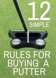 12 Simple Rules for Buying a Golf Putter