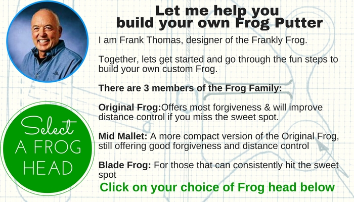 Let Frank Thomas help you build your own Frankly Frog Putter
