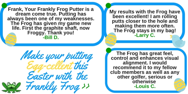 Celebrate Easter with a Frankly Frog Putter